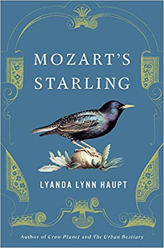 Reading - Mozart's Starling Hardcover by Lyanda Lynn Haupt - 7 in a series
