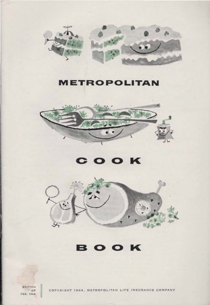Historical Cooking Books: Metropolitan Cookbook by Metropolitan Life Insurance Company (1964)