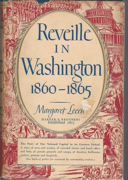 Reading - Reveille in Washington: 1860-1865 by Margaret Leech - 20 in a series