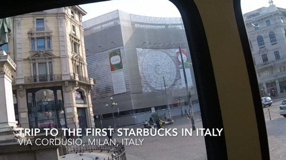 Trip to the first Starbucks in Italy. Via Cordusio in Milan [Video] (3:20)
