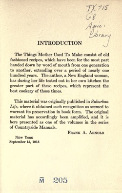 Historical Cooking Books: - Things mother used to make, a collection of old time recipes, some nearly one hundred years old and never published before by Lydia Maria Gurney (1914) - 14 in a series