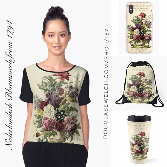 Nederlandsch bloemwerk (Dutch Flower Arrangements) from 1794 - Tops, Prints, iPhone Cases, Pillows, Totes, And Much More!