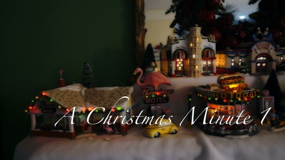 A Christmas Minute 1 - A Tabletop Christmas Village