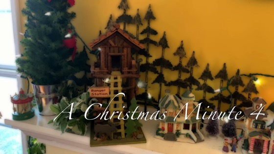 A Christmas Minute 4 - Our Mantle [Video]