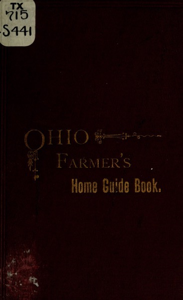 Historical Cooking Books: The Ohio farmer's home guide book by Eva A. Season (1888) - 19 in a series