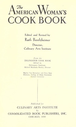 Historical Cooking Books: The American woman's cook book by Ruth Berolzheimer - 26 in a series