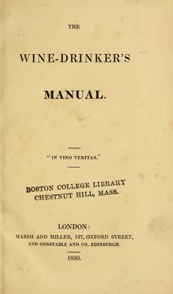 Historical Cooking Books: The wine-drinker's manual (1830) - 33 in a series