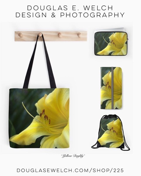 Get These Glowing Yellow Daylily  on Totes, Wallets, Cases and More From Douglas E. Welch Design and Photography [For Sale]