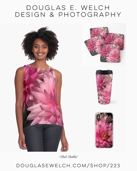 Get These Exuberant Pink Dahlia on Tops and More From Douglas E. Welch Design and Photography [For Sale]