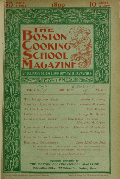 Historical Cooking Books – 41 in a series – The Boston Cooking School magazine of culinary science and domestic economics (1899)