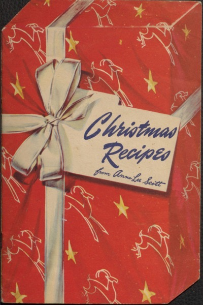 Historical Cooking Books - 42 in a series - Christmas recipes by Anna Lee Scott