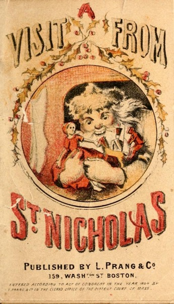 Christmas Past - 12 in a series - A visit from St. Nicholas by Clement Clarke Moore (1864)