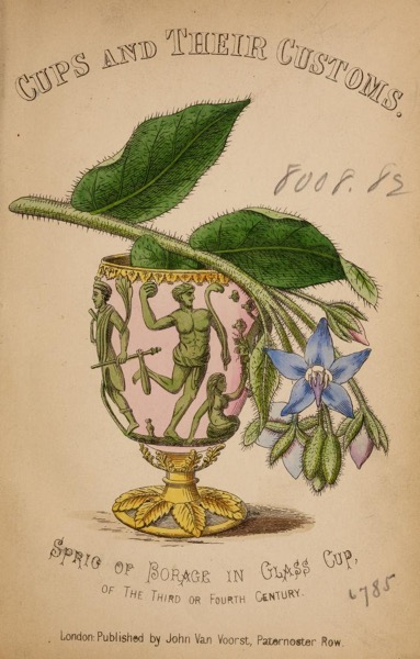 Historical Cooking Books - 43 in a series - Cups and their customs by  George Edwin Roberts (1863)