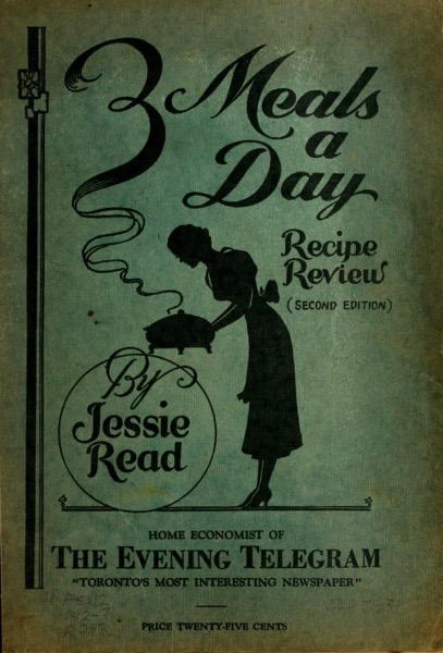 Historical Cooking Books - 55 in a series - Three meals a day. Recipe review by Jessie M. Read