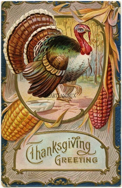 Thanksgiving 2020 - 3 in a series - Vintage Thanksgiving Greets Card