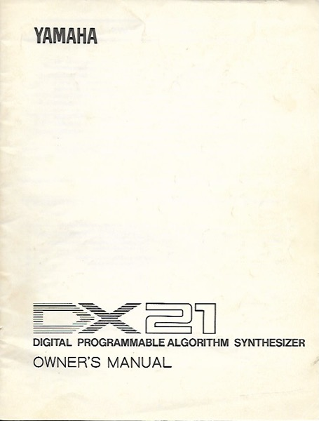Yamaha DX21 Owner's Manual and Playbook Available to Good Home