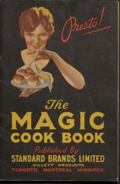 Historical Cooking Books – 79 in a series – The Magic cook book (1930) by Standard Brands Limited
