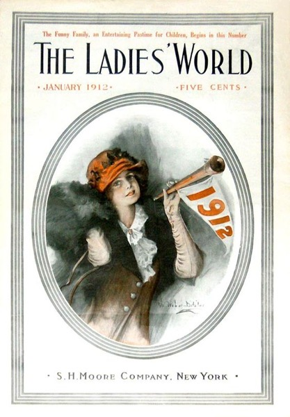 New Year's 2021 - 7 in a series - Vintage 1912 The Ladies World New Year's Cover
