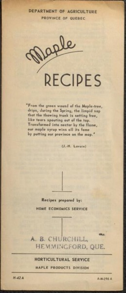 Historical Cooking Books – 93 in a series – Maple recipes by Québec Department of Agriculture. Maple Products Division (19??)