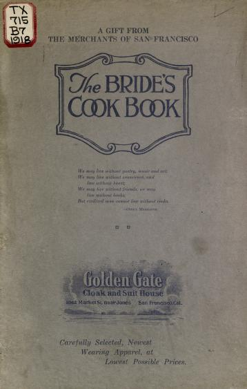Historical Cooking Books – 99 in a series – The bride's cook book (1918?) by Edgar William Briggs