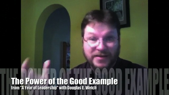 The power of the good example from A Year of Leadership