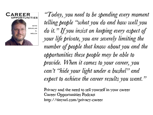 Privacy and the need to sell yourself in your career…