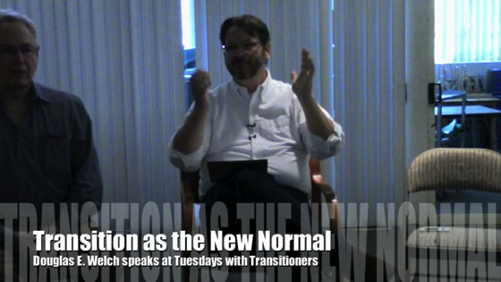 Transition as the New Normal with Douglas E. Welch