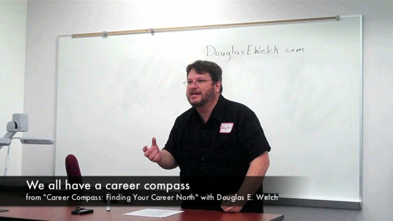 Video: We all have a Career Compass from Career Compass: Finding Your Career North with Douglas E. Welch