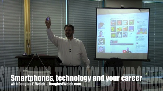 Video: Smartphones, technology and your career with Douglas E. Welch at OPEN (Outstanding Professionals Employment Network) in Simi Valley, California