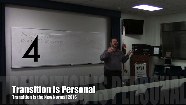 Transition is Personal from Transition is the New Normal 2016 with Douglas E. Welch