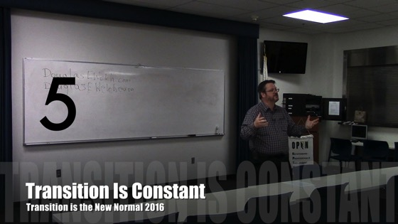 Transition is Constant from Transition is the New Normal 2016 with Douglas E. Welch