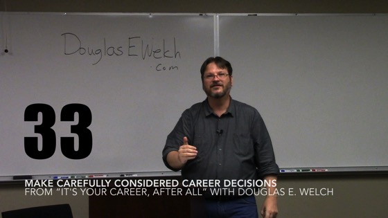 Make Carefully Considered Career Decisions from