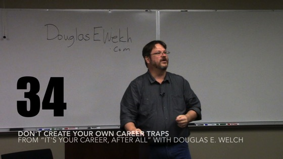 Don't Create Your Own Career Traps from