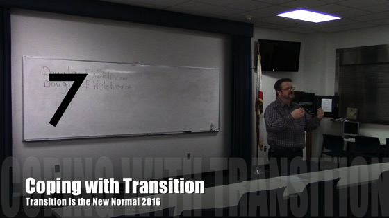 Coping with Transition from Transition is the New Normal 2016 with Douglas E. Welch