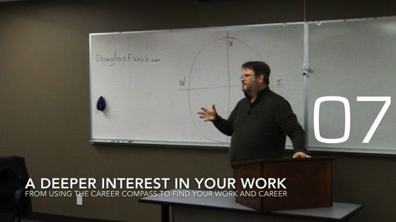 A Deeper Interest in Your Work from Using the Career Compass to Find Your Work and Career