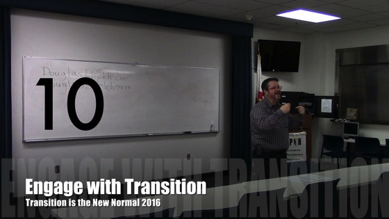Engage with Transition from Transition is the New Normal 2016 with Douglas E. Welch