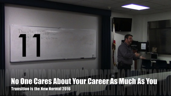 No one cares about your career as much as you from Transition is the New Normal 2016