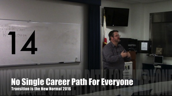 No Single Career Path for Everyone from Transition is the New Normal 2016 [Video] (1:01)