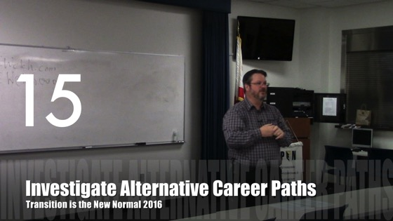 Investigate Alternative Career Paths from Transition is the New Normal 2016