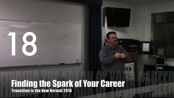Finding the Spark of Your Career from Transition is the New Normal 2016