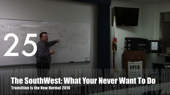 The SouthWest: What You Never Want to Do from Transition is the New Normal 2016