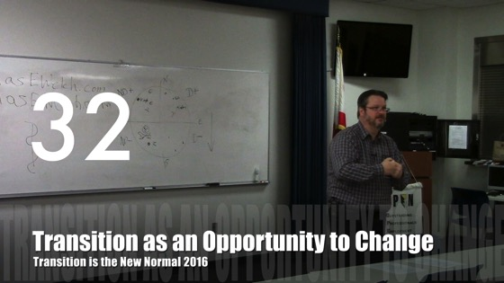 Transition as an Opportunity to Change from Transition is the New Normal 2016