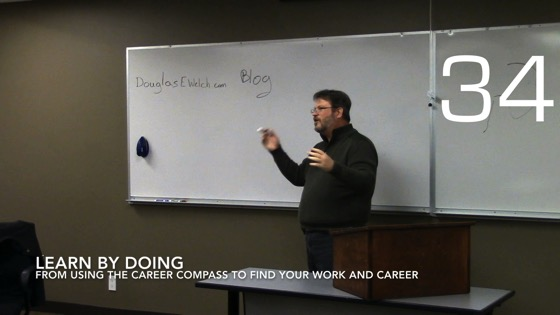 Learn By Doing from Using the Career Compass To Find Your Work And Career