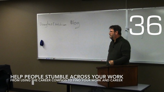 Help People Stumble Across Your Work from Using the Career Compass To Find Your Work And Career