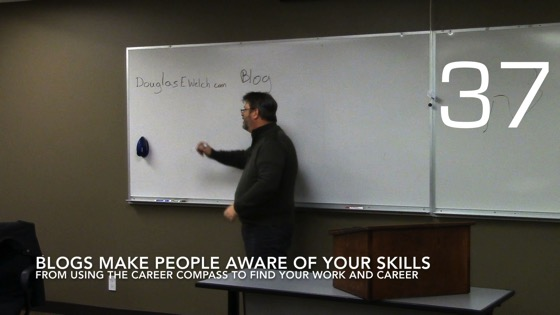 Blogs Make People Aware of Your Skills from Using the Career Compass To Find Your Work And Career [Video] ((0:41)