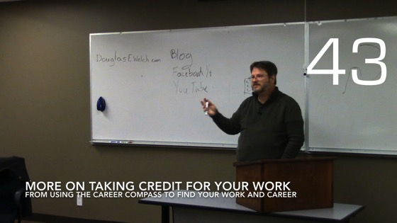 More On Taking Credit For Your Work from Using the Career Compass To Find Your Work and Career