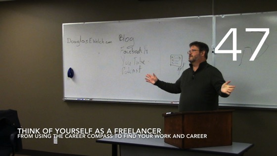 Think of Yourself as a Freelancer from Using the Career Compass To Find Your Career