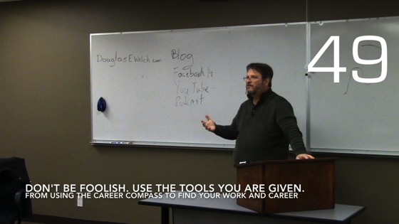 Don't Be Foolish. Use The Tools You Are Given. from Using the Career Compass To Find Your Career