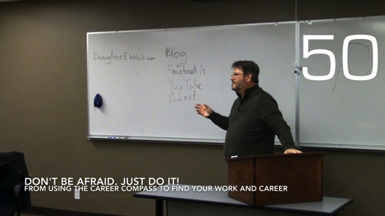 Don't Be Afraid. Just Do It! from Using the Career Compass To Find Your Career