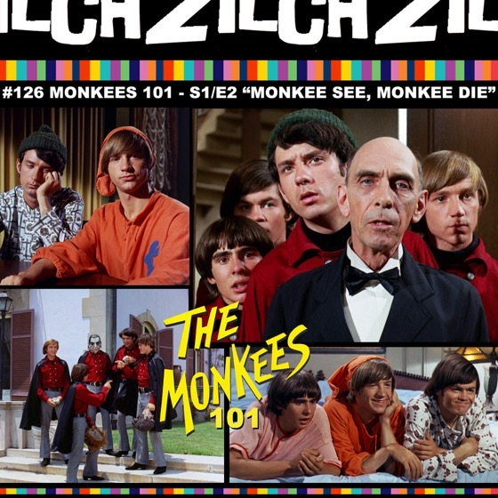 Rosanne Co-Hosts Zilch #126 Monkees 101 -